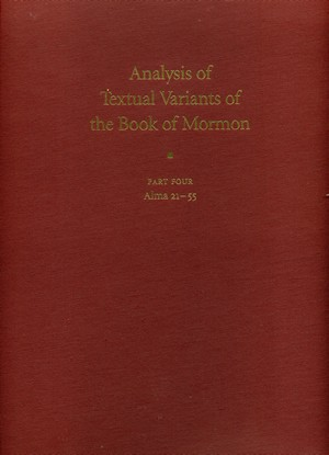 Analysis of Textual Variants of The Book of Mormon vol 4