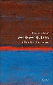 Mormonism, A Very Short Introduction