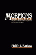 Mormons and the Bible, The Place of the Latter-day Saints in American Religion