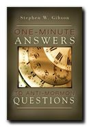 One-Minute Answers fot Anti-Mormon Questions