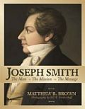 Joesph Smith: the Man, The Mission, The Message (DVD)