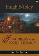 Teachings of the Book of Mormon, Part 2 (DVD)