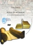 The Bible vs. The Book of Mormon: A Closer Examination (DVD)