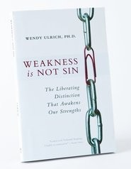 Weakness Is Not Sin