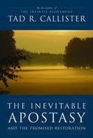 The Inevitable Apostasy and the Promised Restoraton