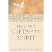 Receiving Gifts of the Spirit