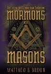 Exploring the Connection Between Mormons and Masons (DVD)