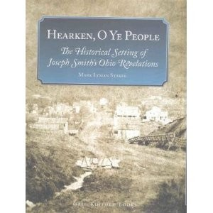 Hearken, O Ye People: the Historical Setting of Joseph Smith's Ohio Revelations