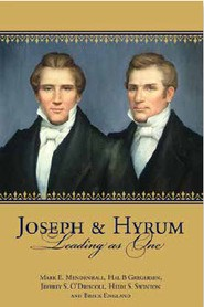 Joseph and Hyrum: Leading as One