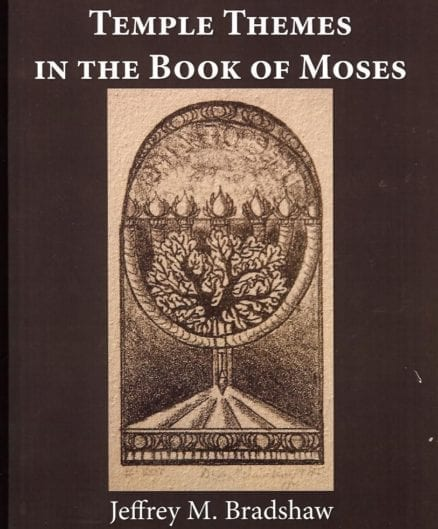 Temple Themes in the Book of Moses (Single Volume, Black and White Ed.)