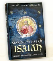 Making Sense of Isaiah: Insights and Modern Applications