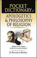Pocket Dictionary of Apologetics & Philosophy of Religion