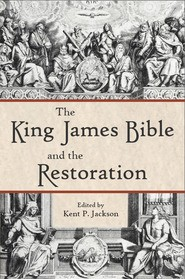 King James Bible and the Restoration, The