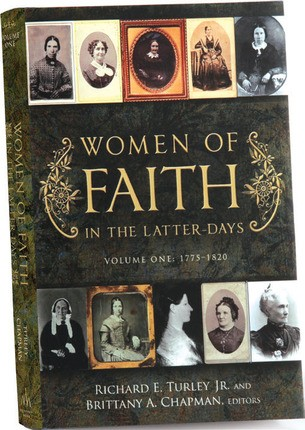 Women of Faith in the Latter Days, Volume 1, 1775-1820