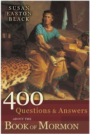400 Questions & Answers About the Book of Mormon