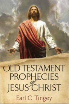 Old Testament Prophecies of Jesus Christ