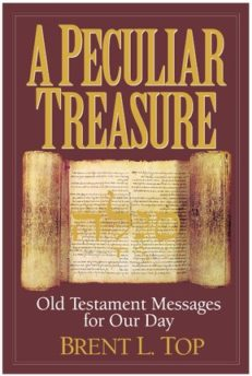 Peculiar Treasure, A: Old Testament Messages for Our Day