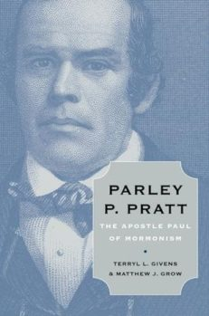 Parley P. Pratt, The Apostle Paul of Mormonism