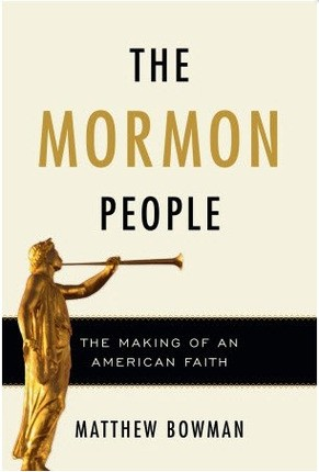 Mormon People, The: The Making of an American Faith