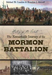 History of the Saints: The Remarkable Journey of the Mormon Battalion (DVD)