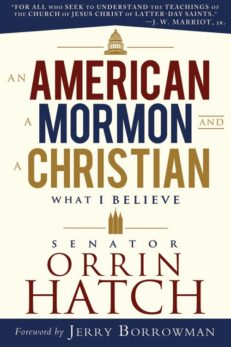American, A Mormon and a Christian, An: What I Believe
