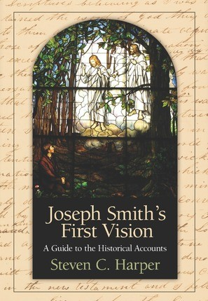 Joseph Smith's First Vision: A Guide to the Historical Accounts
