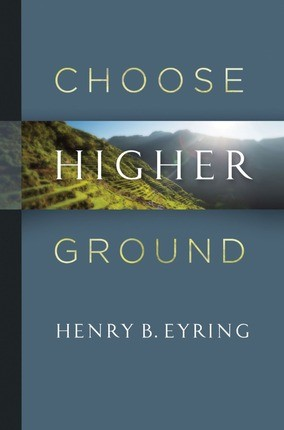 Choose Higher Ground