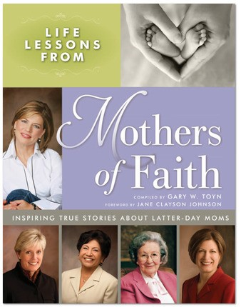 Life Lessons from Mother's of Faith
