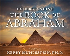 Understanding the Book of Abraham (CD)