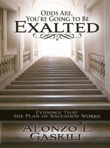 Odds Are, You're Going To Be Exalted