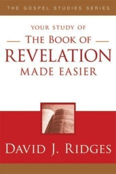 Your Study of the Book of Revelation Made Easier