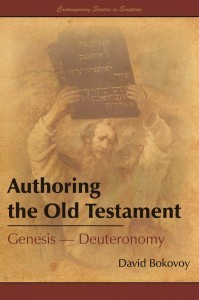 Authoring the Old Testament: Genesis - Deuteronomy