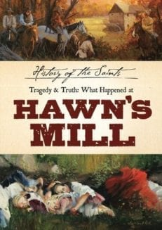 History of the Saints: Tragedy & Truth - What Happened at Hawn's Mill (DVD)