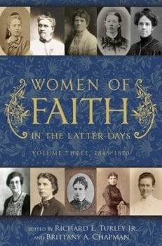 Women of Faith in the Latter Days, Vol. 3, 1846-1870