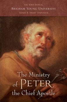 Ministry of Peter the Chief Apostle (Sperry Symposium)