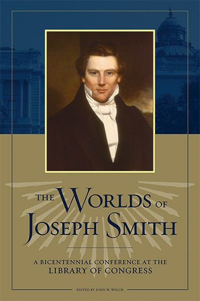 Worlds of Joseph Smith, The