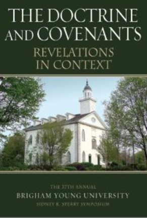 Doctrine and Covenants: Revelations in Context