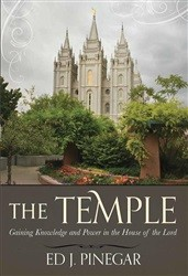 Temple, The: Gaining Knowledge and Power in the House of the Lord