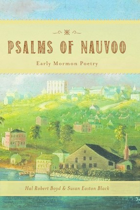 Psalms of Nauvoo: Early Mormon Poetry