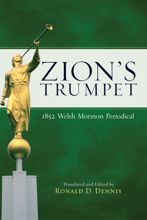 Zion's Trumpet: 1852 Welsh Mormon Periodical