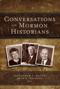 Conversations with Mormon Historians