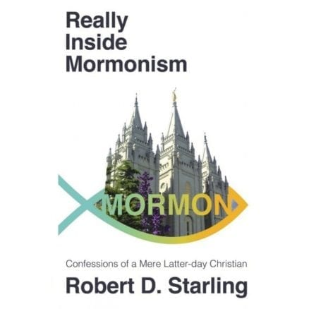 Really Inside Mormonism: Confessions of a Mere Latter-day Saint