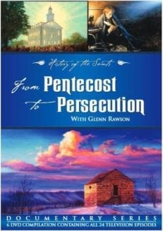 History of the Saints: Joseph Smith from Pentecost to Persecution