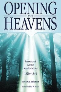 Opening the Heavens: Accounts of Divine Manifestations,2nd Edition
