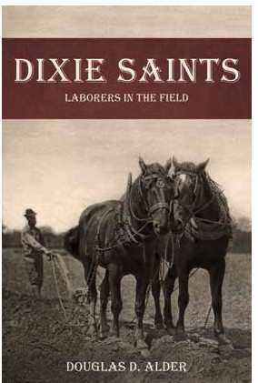 Dixie Saints: Laborers in the Field