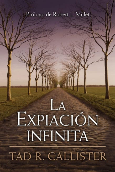 Infinite Atonement - La Expiacion Infinita (Spanish)