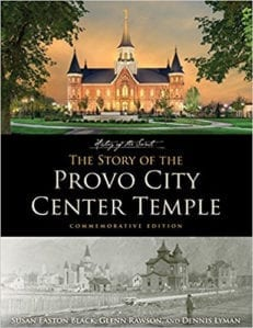 Story of the Provo City Temple, Commemorative Edition, The