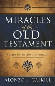 Miracles of the Old Testament: A Guide to the Symbolic Messages