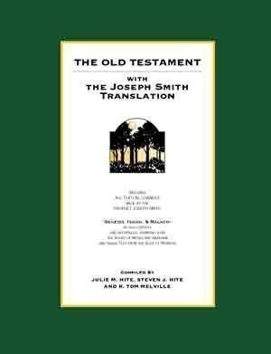 Old Testament with the Joseph Smith Translation, The
