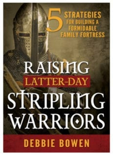 Raising Latter-day Stripling Warriors